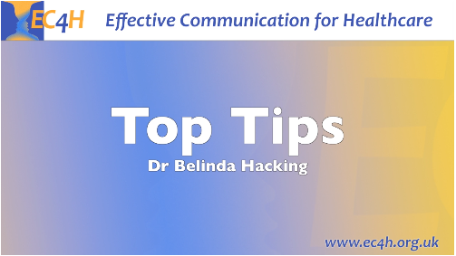 <strong>'Top Tips' for effective communication</strong>
